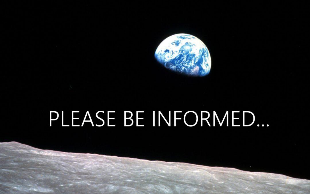 Please be informed…