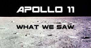 Apollo-11-What-We-Saw